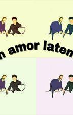Un Amor Latente «Wigetta» by xxThe_Joker_Ladyxx
