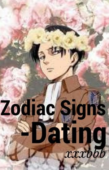 Dating by zodiac signs