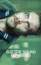 Suicide Squad Gif Series by suicidesquadsociety