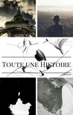 Toute Une Histoire by fulstory