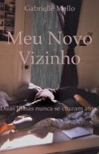 Meu Novo Vizinho by GabrielleMello2