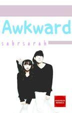 Awkward by sabrsarah