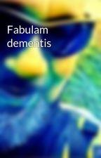 Fabulam dementis by RaffaelePerelli