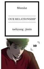 [Vmin] Our Relationship by Mintslut