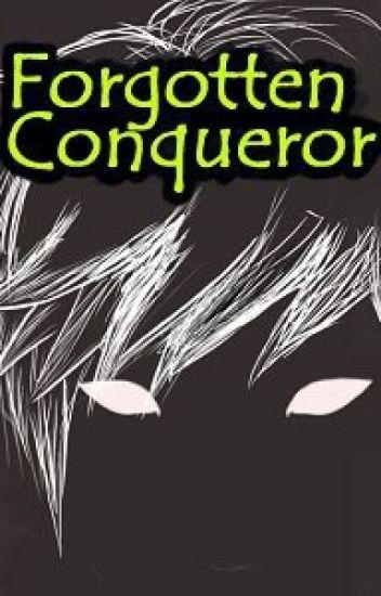 Забытый завоеватель [2 том] / Forgotten conqueror