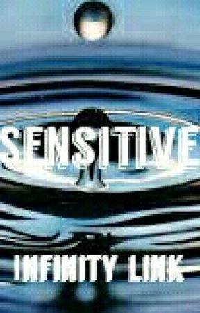 Sensitive by Infinity-link