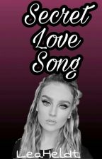 Secret Love Song // Jerrie Thirlwards by LeaHeldt