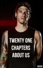 21 chapters about us || Josh Dun au [sk] by lonelyjwd