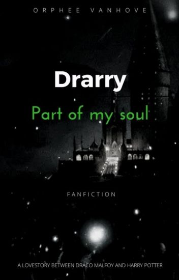 DRARRY, Part Of My Soul