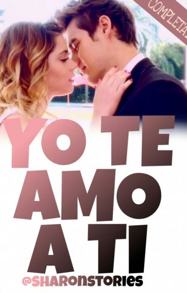 Yo Te Amo A Ti||Jortini [IN REVISIONE]