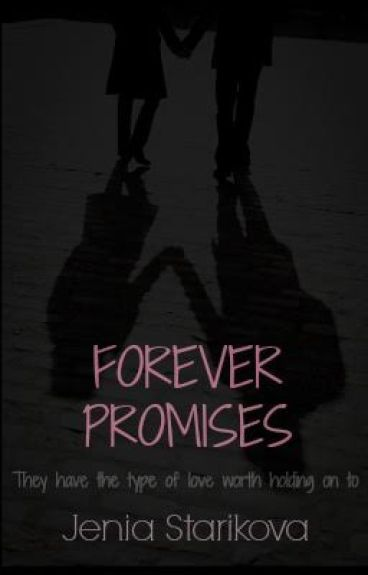 Forever Promises ( Revised Edition) by Fade_Away