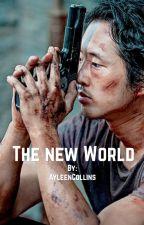 The New World - TheWalkingDead - [Glenn Rhee FF]  by AyleenCollins