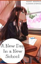   A New Day in a New School   Completed & Editing   by KEKamalP