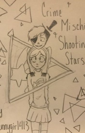 Crime and Mischief and Shooting Stars (A MaBill Fanfiction)