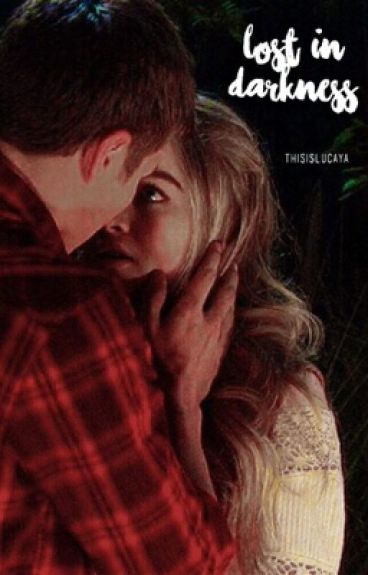 lost in darkness | lucaya