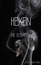 Hexen - Die Elemente  by Vampyr_Girl