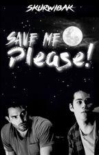 Save me, please ! || Sterek by SKURWIBAK
