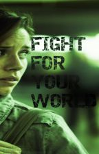 Fight for your World by Amy888888