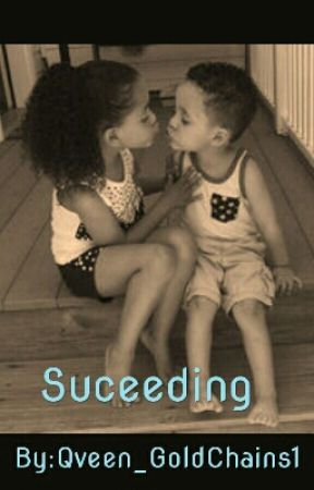 Succeeding by Qveen_GoldChains1