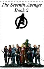 The Seventh Avenger ~ Book 2 by http-stilinski