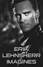 Erik Lehnsherr x Reader one shots/stories by ninjasbutterfly