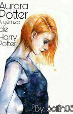 Aurora Potter a gemêa de Harry Potter (Parada até janeiro 2017) by Megabululu