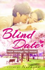 Blind Date by Narayaa