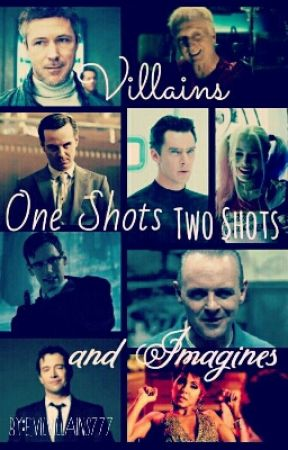 Villains One Shots, Two Shots, and Imagines |REQUESTS OPEN