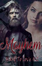 MAYHEM (Trilogía Hard To Love #2) by Ely-James