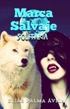 Marca salvaje: solitaria by Koya_Tintaya
