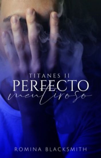 Perfecto Mentiroso | Titanes II |