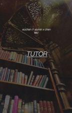 Tutor - Xiuchen by softexo