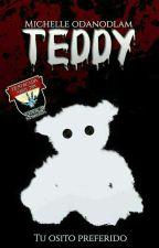 Teddy [Teddy 1] by QueenMichelleOda
