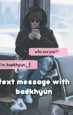 text message with baekhyun | مكملـة by 88asha