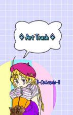 ◊ Art Trash ◊ by Koolaid--