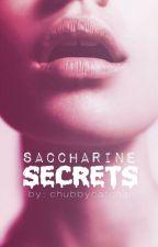 Saccharine Secrets by OhMyGodTheCringe
