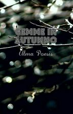 Gemme in autunno by Alma_poesis