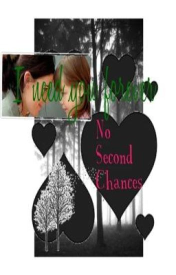 No Second Chances: Sequel to Second Chance At Love
