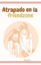 Atrapado en la friendzone [Yatori] by -Miyu14-