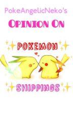 ✨My Opinion on Pokemon Shippings✨ by PokeAngelicNeko