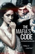 The Mafia's Code by literaryhomicide