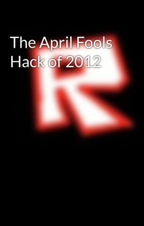 The April Fools Hack Of 2012 Wattpad