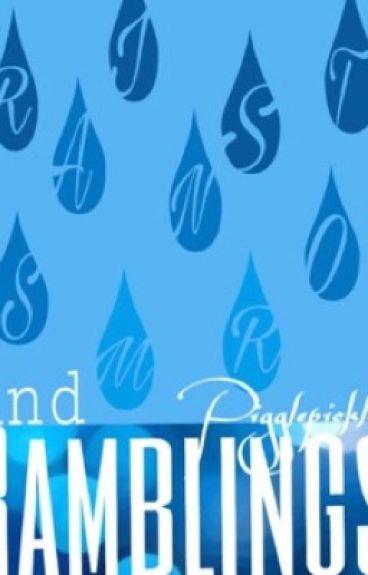 Rainstorms and Ramblings