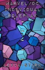 Marvel & D/C RolePlay by Lexia-Stark