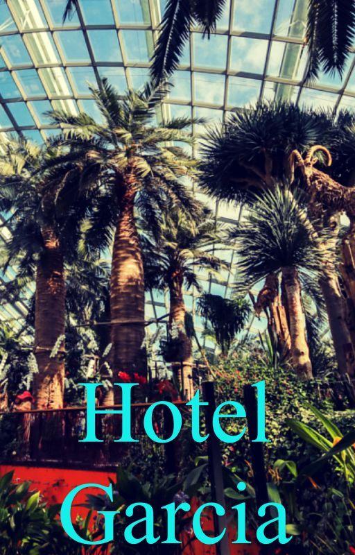Hotel Garcia by TabalieRose98