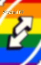 Arazhul FF by Araflolover