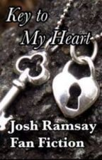 Key to My Heart- Josh Ramsay Fan Fiction by AvalonCheungBudd