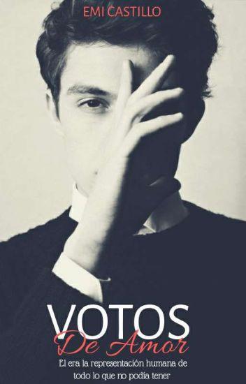 Votos De Amor © (Terminada, En Edición)