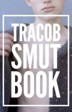 Tracob Smut Book by chloefizzyx