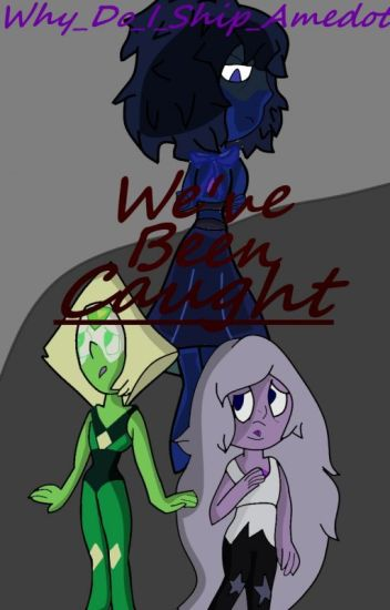 (Amedot) We've Been Caught (Book 2/3)